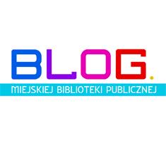 Blog Miejskiej Biblioteki Publicznej