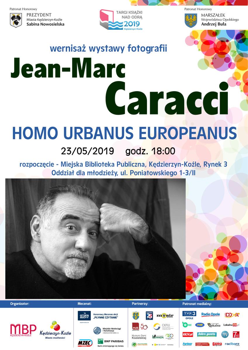 "Wystawa fotografii Jean-Marca Caracciego pt. ""Homo Urbanus Europeanus"" Plakat"