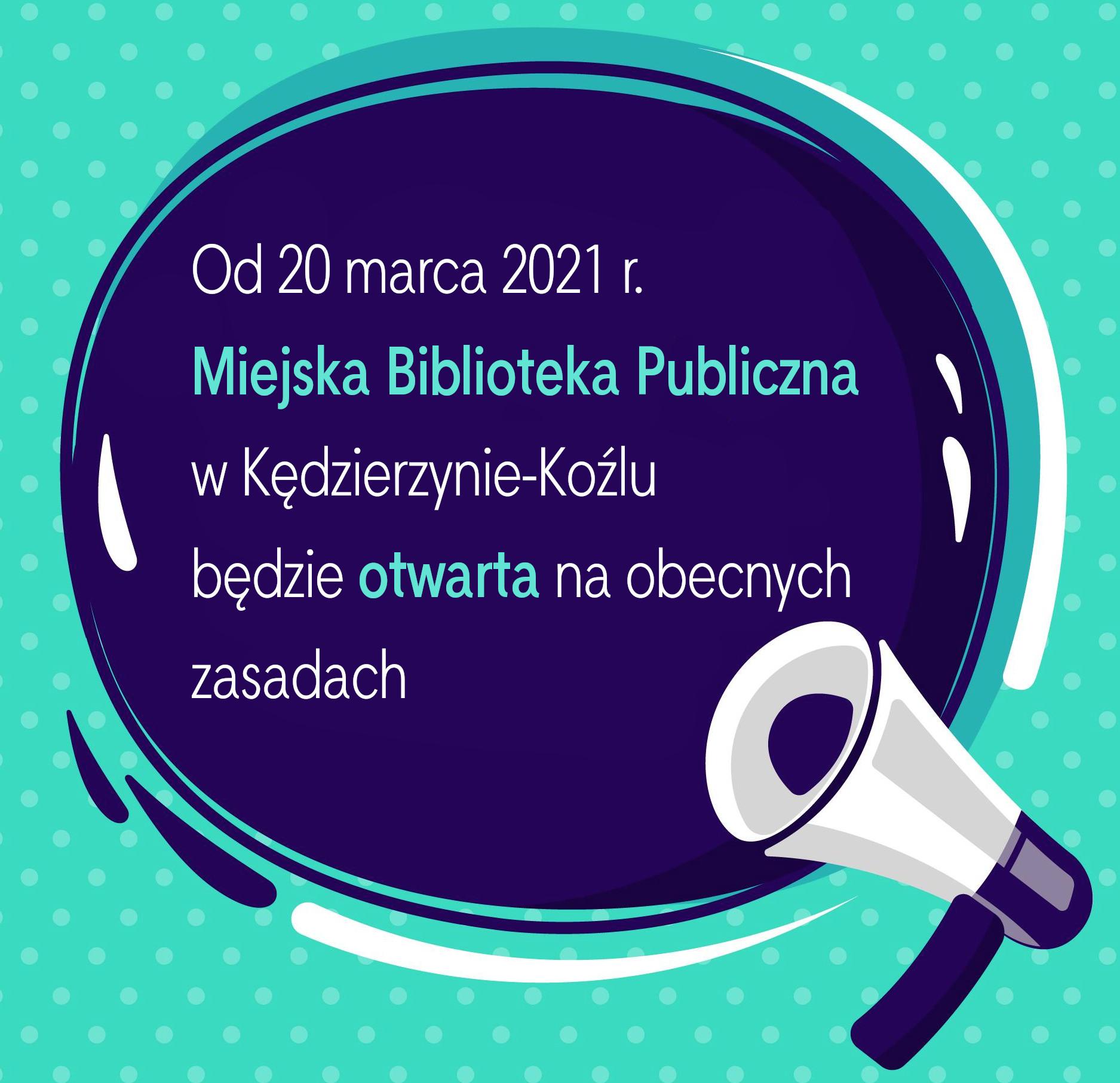 od 20 marca nasza biblioteka będzie otwarta na dotychczasowych zasadach