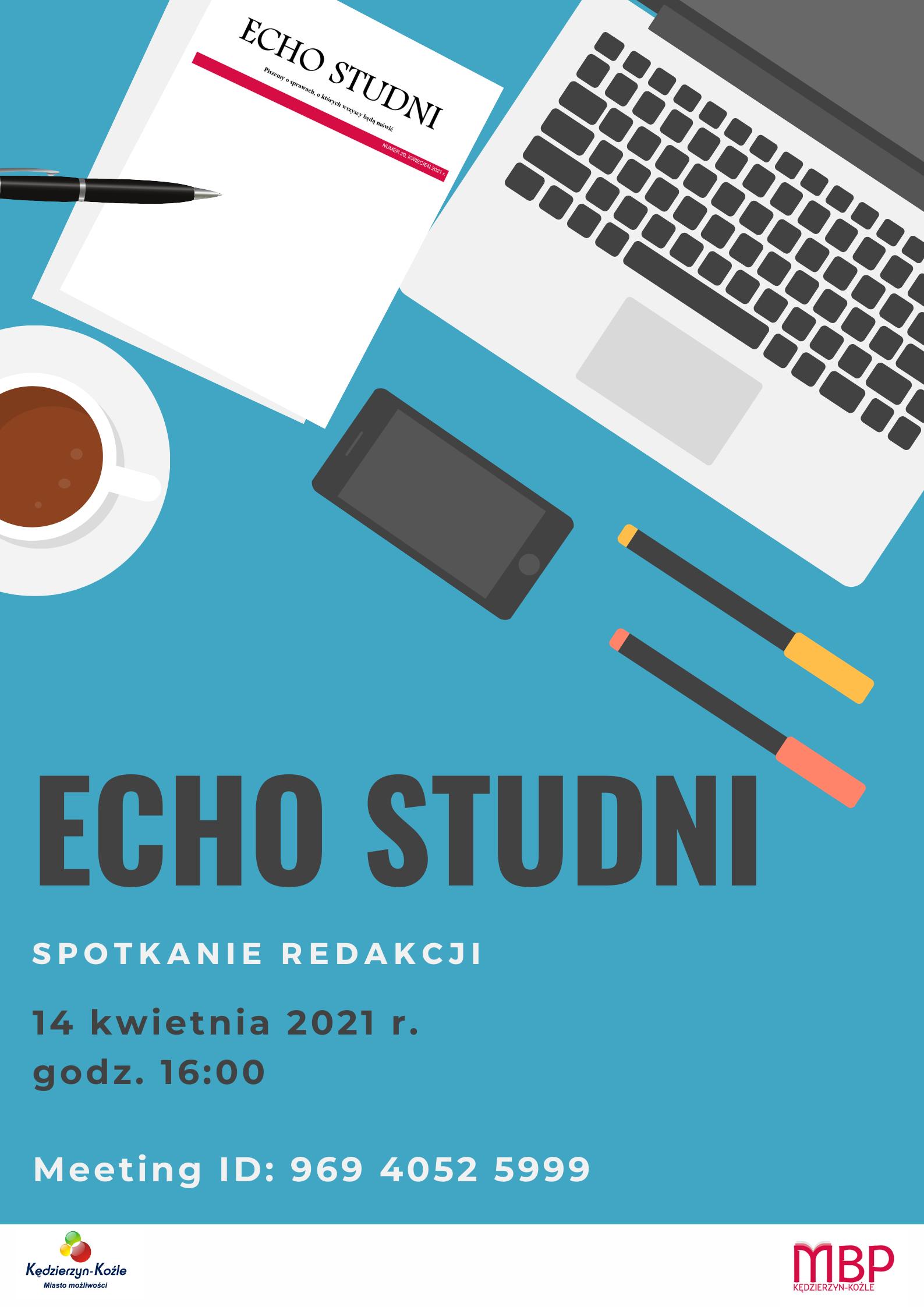 """Plakat informujący o spotkaniu redakcyjnym miesięcznika """"Echo Studni"""""""